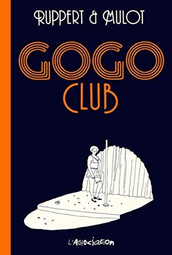 9782844142313: Gogo Club (Mimolette)