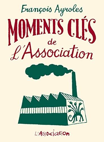 Moments clés de l'association: Ayroles, Fran�ois