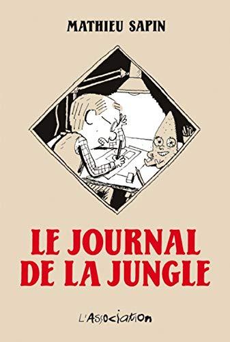 Journal de la jungle (Le), t. 01: Sapin, Mathieu