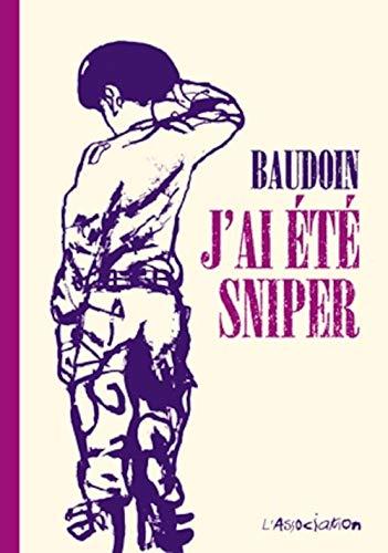 J'ai été sniper: Baudoin