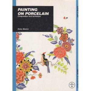 9782844150011: Painting on Porcelain: Composition and Technique