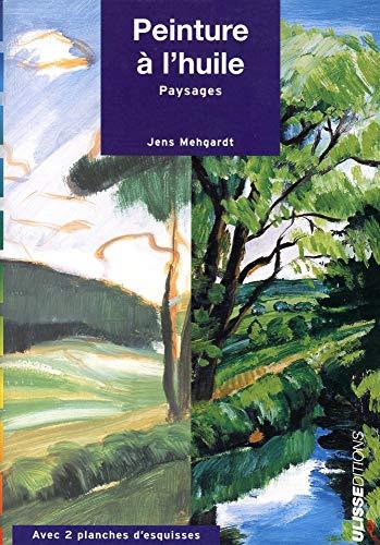 9782844150721: peinture a l' huile : paysages