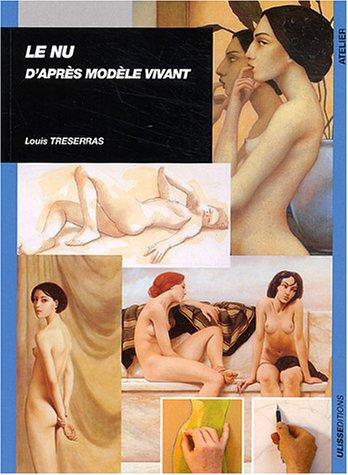 9782844150813: Le nu d'après modèle vivant