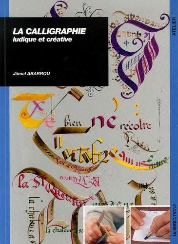 9782844151070: la calligraphie ludique et creative