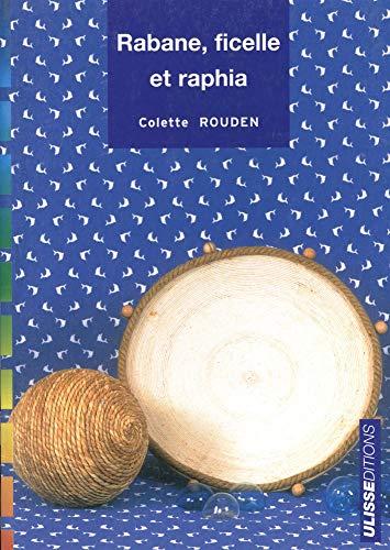 9782844151148: Rabane, ficelle et raphia (French Edition)
