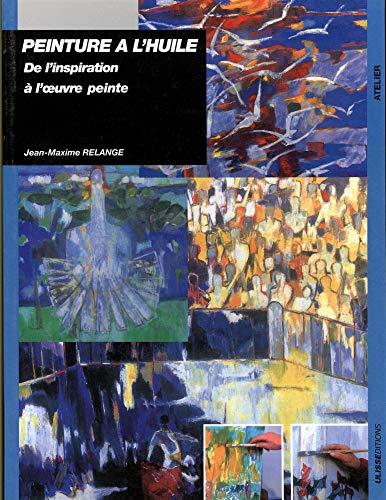 Peinture à l'huile (French Edition): Jean-Maxime Relange