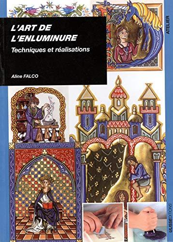 9782844151490: L'art de l'enluminure (French Edition)