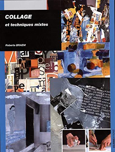 collages et techniques mixtes: Roberte Braem