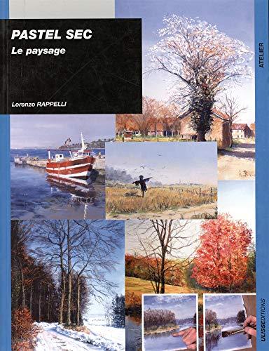paysages au pastel: Lorenzo Rappelli