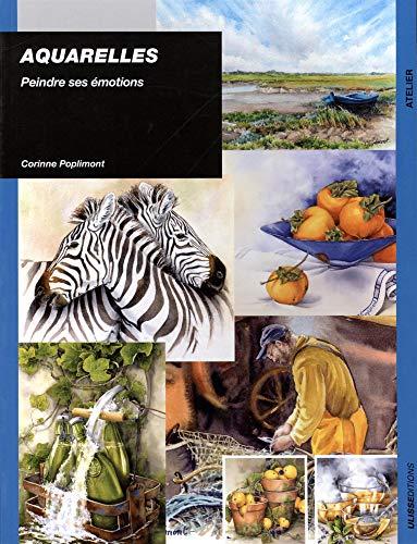 9782844152077: Aquarelle peindre ses emotions