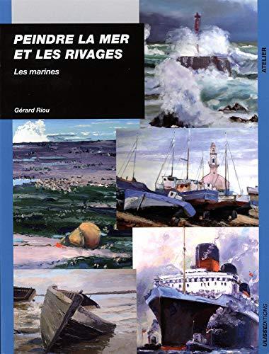 9782844152138: Peindre la mer et les rivages : Les marines