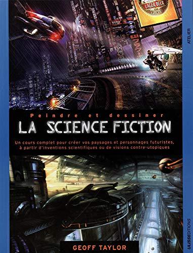 Peindre et dessiner la science fiction: Geoff Taylor