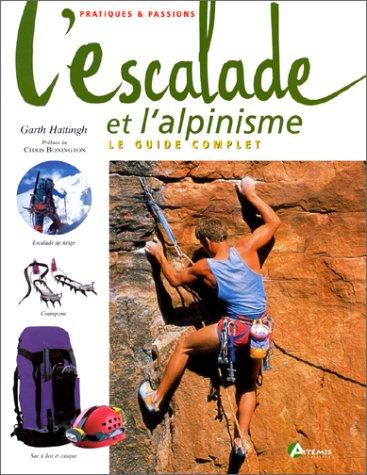 9782844160485: L'escalade et l'alpinisme
