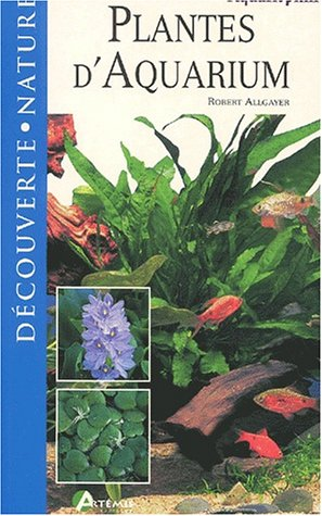 9782844160980: Plantes d'Aquarium