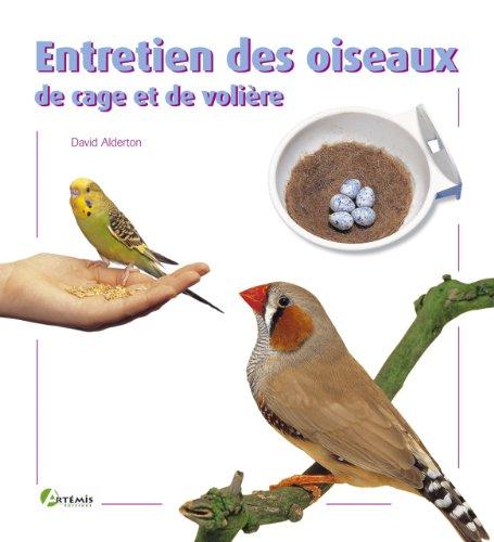 9782844162083: Entretien des oiseaux de cage et de volière