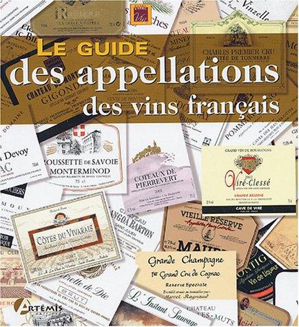 9782844162632: Le guide des appellations des vins fran�ais