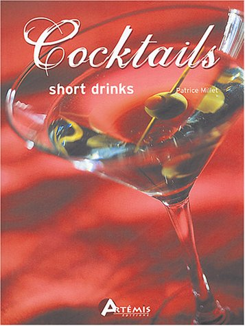 9782844162755: Cocktails short drinks