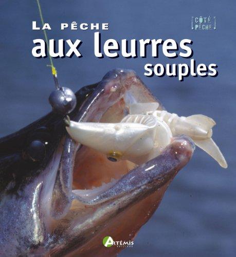 9782844163011: La pêche aux leurres souples