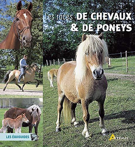 RACES DE CHEVAUX ET DE PONEYS -LES-: COLLECTIF