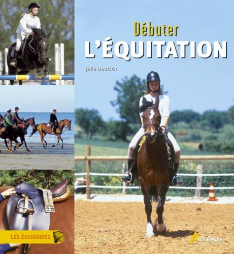 DEBUTER L EQUITATION: DEUTSCH JULIE