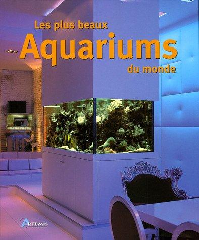 9782844163738: Les plus beaux aquariums du monde