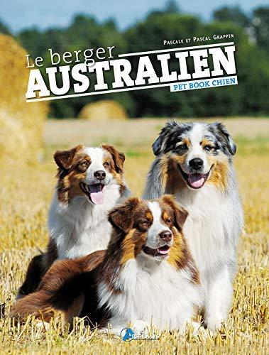 BERGER AUSTRALIEN (LE): COLLECTIF