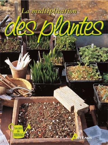 9782844164384: La multiplication des plantes
