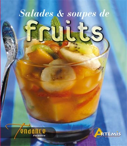 9782844164421: Salades et soupes de fruits (French Edition)