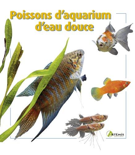 9782844164919: Poissons d'aquarium d'eau douce
