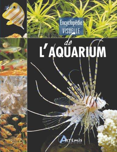 ENCYCLOPEDIE VISUELLE DE L AQUARIUM: COLLECTIF