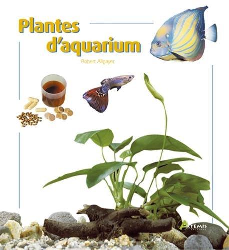 9782844165176: Plantes d'aquarium