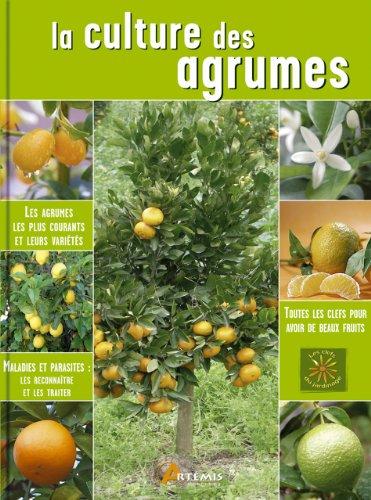 9782844167569: La culture des agrumes (Les clefs du jardinage)