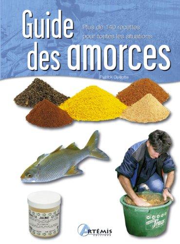 9782844167859: Guide des Amorces