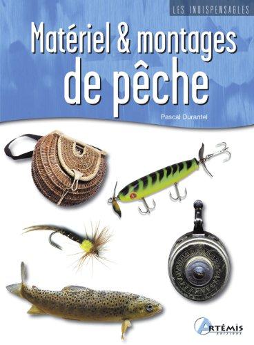 MATERIEL ET MONTAGES DE PECHE: DURANTEL PASCAL