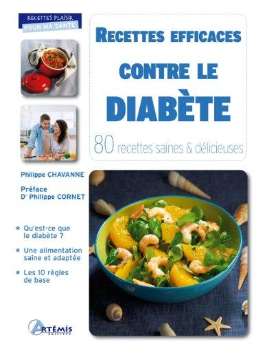 9782844168030: Recettes efficaces contre le diabète : 80 recettes saines & délicieuses (Recettes plaisir pour ma santé)