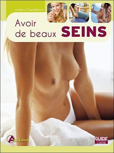 9782844168252: Avoir de beaux seins (Guide beauté & santé)
