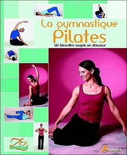 9782844168597: La gymnastique Pilates (French Edition)
