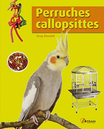 9782844168986: Perruches callopsittes