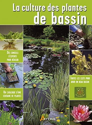 CULTURE DES PLANTES DE BASSIN -LA-: DEREK QUICK QWINDELL