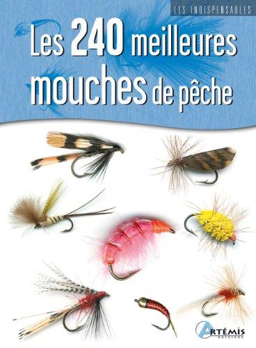 9782844169051: 240 meilleures mouches de pêche