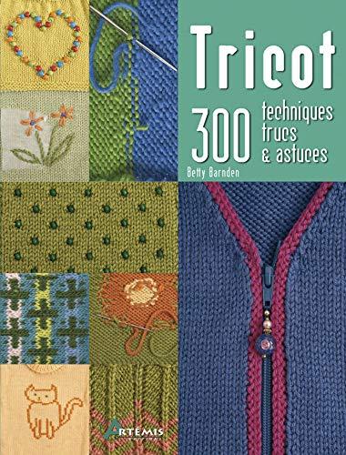 9782844169297: tricot, 300 techniques, trucs et astuces