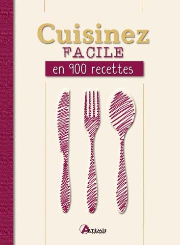9782844169853: Cuisinez facile en 900 recettes (French Edition)