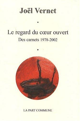 9782844181770: Le regard du coeur ouvert (French Edition)