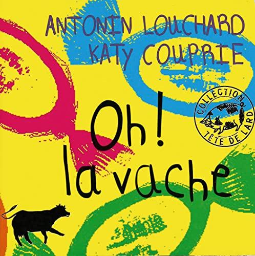 OH LA VACHE: LOUCHARD