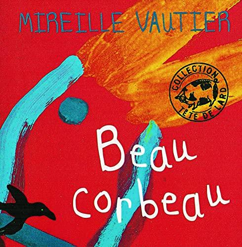 9782844200457: Beau corbeau