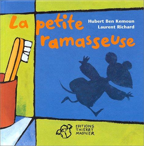 PETITE RAMASSEUSE (LA): BEN KEMOUN HUBERT