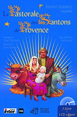La Pastorale des Santons de Provence: Audouard, Yvan