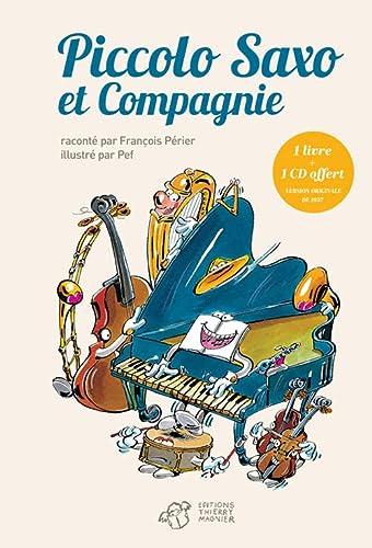 Piccolo Saxo et Cie : La Petite histoire d'un grand orchestre (French Edition): André Popp