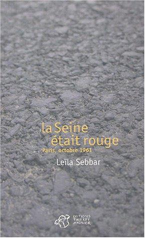 9782844202369: La Seine Etait Rouge
