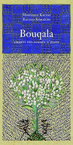 bouqala, chants des femmes d'alger: Rachid Koraïchi